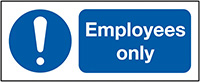 Employees Only 210x148mm 1.2mm Rigid Plastic Safety Sign