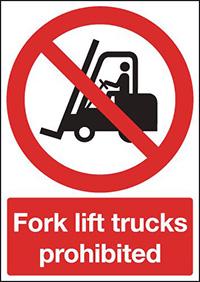Fork lift trucks prohibited 297x210mm 1.2mm Rigid Plastic Safety Sign
