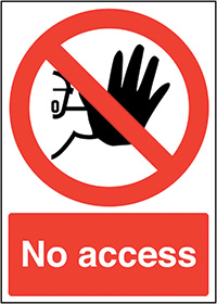 No Access  210x148mm 1.2mm Rigid Plastic Safety Sign