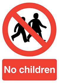 No Children  210x148mm 1.2mm Rigid Plastic Safety Sign