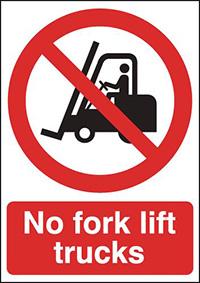 No Forklift Trucks  297x210mm 1.2mm Rigid Plastic Safety Sign
