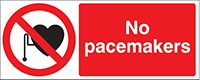 No Pacemakers  100x250mm 1.2mm Rigid Plastic Safety Sign