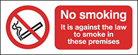 No Smoking It Is Against The Law 100x250mm 1.2mm Rigid Plastic Safety Sign