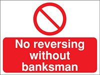 Thumbnail 300x400mm No reversing without banksman Construction Sign - Rigid