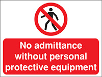 Thumbnail 450x600mm No admittance without personal protective equipment Construction Sign - Rigid