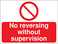 300x400mm No reversing without supervision Construction Sign - Rigid