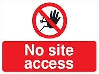 300x400mm No site access Construction Sign - Rigid