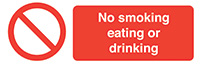 No Smoking Eating or Drinking  50x150mm Self Adhesive Vinyl Safety Sign Pack of 6