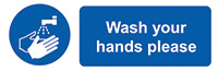 Wash Your Hands Please  50x150mm Self Adhesive Vinyl Safety Sign Pack of 6