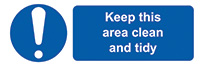 Keep This Area Clean and Tidy  50x150mm Self Adhesive Vinyl Safety Sign Pack of 6