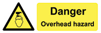 Danger Overhead Hazard  50x150mm Self Adhesive Vinyl Safety Sign Pack of 6