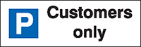 Customers Only Parking Sign  200x600mm 1.2mm Rigid Plastic Safety Sign