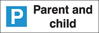 Parent and child Parking Sign  200x600mm 1.2mm Rigid Plastic Safety Sign
