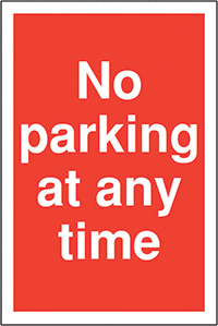No parking at anytime 400x300mm 2mm Polycarbonate Safety Sign