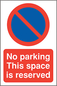 No parking Space is reserved 400x300mm 2mm Polycarbonate Safety Sign