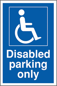 Disabled parking only 400x300mm 2mm Polycarbonate Safety Sign