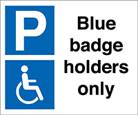 Blue badge holders only 330x400mm 2mm Polycarbonate Safety Sign