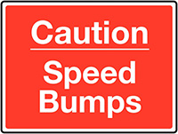 Caution Speed Bumps Class 1 Reflective Traffic Sign  Wall  450x600mm Reflective Safety Sign