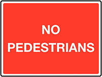 No pedestrians Class 1 Reflective Traffic Sign  Wall  450x600mm Reflective Safety Sign