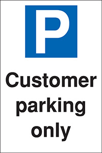 Customer parking only 400x300mm 2mm Polycarbonate Safety Sign