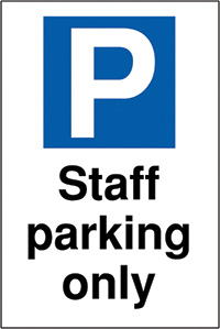 Staff parking only 400x300mm 2mm Polycarbonate Safety Sign