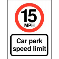 15mph Car Park Speed Limit 400x300mm 2mm Polycarbonate Safety Sign