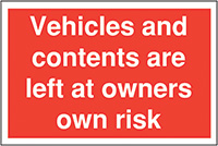 Vehicles and content are left 300x400mm 2mm Polycarbonate Safety Sign