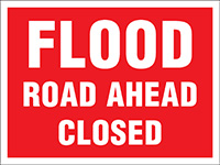 450x600mm Flood Road Ahead Closed Stanchion Sign
