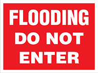 450x600mm Flooding Do Not Enter Stanchion Sign