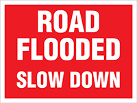 450x600mm Road Flooded Slow Down Stanchion Sign