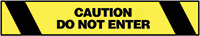 Warning Tape- 76mm x 16.5m - Caution Do Not Enter
