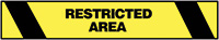 Warning Tape- 76mm x 16.5m - Restricted Area