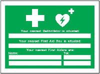 Your Nearest Defibrillator Is Situated  240x327mm  Safety Sign