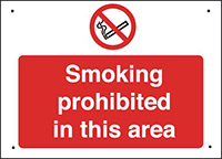 Smoking prohibited in this area  300x400mm 0.9mm Aluminium Safety Sign