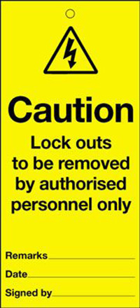 110x50mm Caution Lockouts to be removed by authorised personnel only Maintenance Safety Tag
