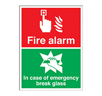 250mm x 200mm Fire Alarm In Case Of Fire Break Glass Sign  Rigid Plastic