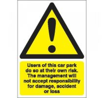 Large Car Park at Own Risk 400 x 300 Sign
