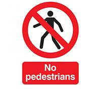 400mm x 300mm No Pedestrians Sign  Self Adhesive or Rigid Plastic