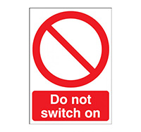 A4 Do Not Switch On Sign  Self Adhesive Vinyl