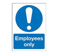 A4 Employees Only  Self Adhesive Vinyl