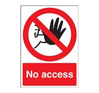 A4 No Access Sign  Rigid Plastic